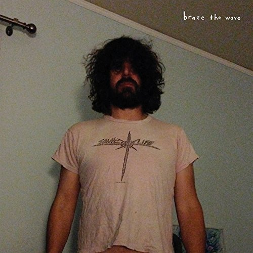 Lou Barlow Brace The Wave Brace The Wave