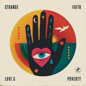 Strange Faith Love & Poverty Love & Poverty