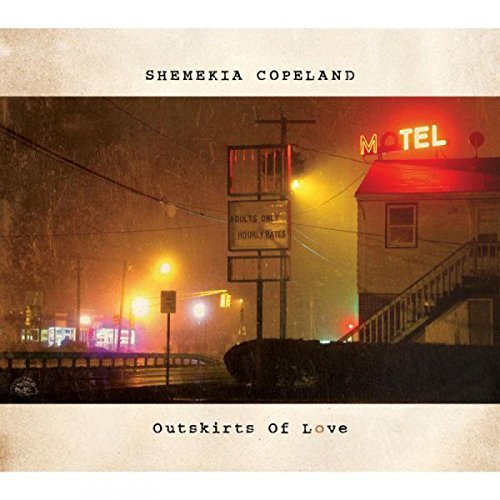 Shemekia Copeland Outskirts Of Love