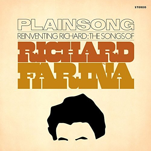 Plainsong Reinventing Richard The Songs Reinventing Richard The Songs
