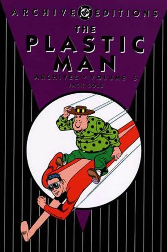 Jack Cole Plastic Man Vol. 6 The Archives