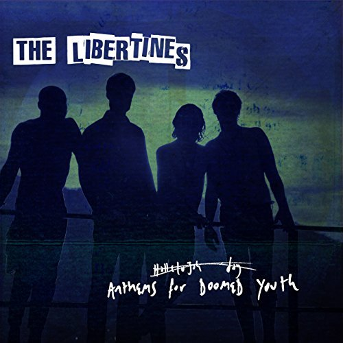 Libertines Anthems For Doomed Youth Import Gbr Anthems For Doomed Youth