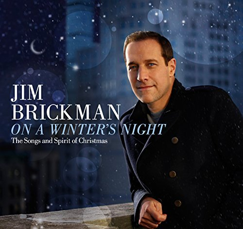 Jim Brickman On A Winter's Night Songs & S