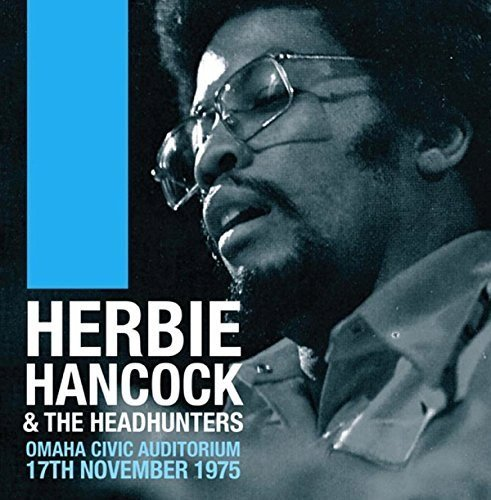 Herbie Hancock & The Headhunters Omaha Civic Auditorium 11 17 75 2lp
