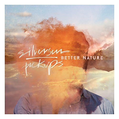 Silversun Pickups Better Nature Better Nature