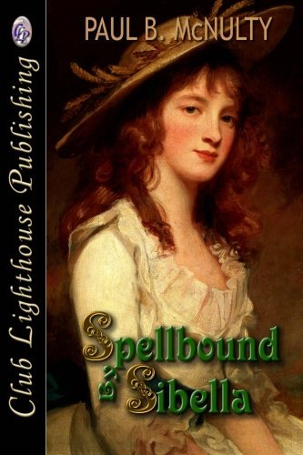 Paul B. Mcnulty Spellbound By Sibella
