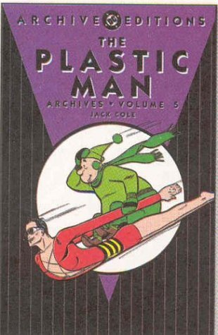 Jack Cole Plastic Man Vol. 5 The Archives