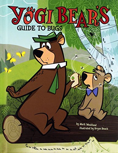 Mark Weakland Yogi Bear's Guide To Bugs