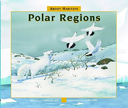Cathryn P. Sill About Habitats Polar Regions