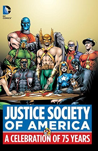Roy Thomas Justice Society Of America A Celebration Of 75 Years