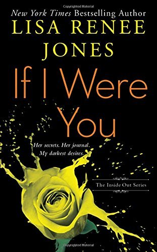 Lisa Renee Jones If I Were You