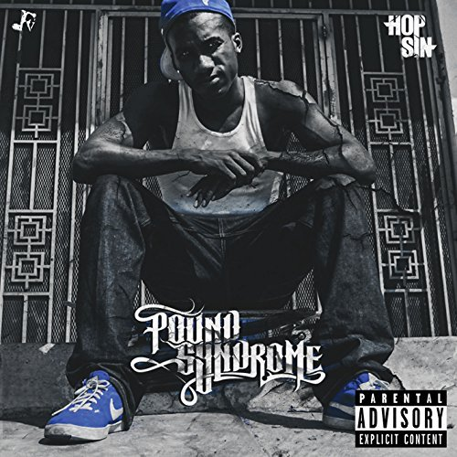 Hopsin Pound Syndrome Explicit Version Pound Syndrome