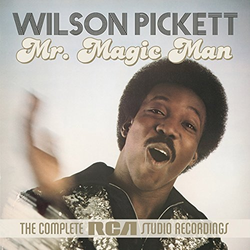 Wilson Pickett Mr Magic Man The Complete Rca