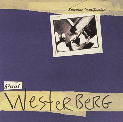 Paul Westerberg Suicaine Gratifaction Suicaine Gratifaction