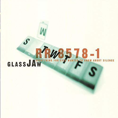 Glassjaw Everything You Ever Wanted To