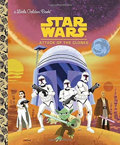 Golden Books Star Wars Attack Of The Clones