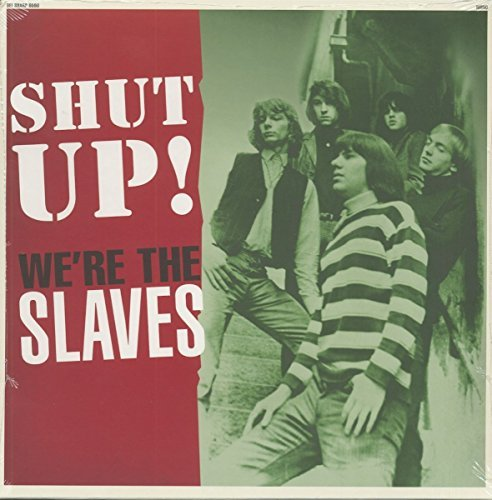 Slaves Shut Up! Lp