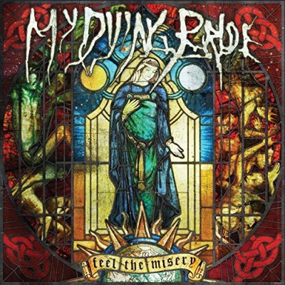 My Dying Bride Feel The Misery Feel The Misery