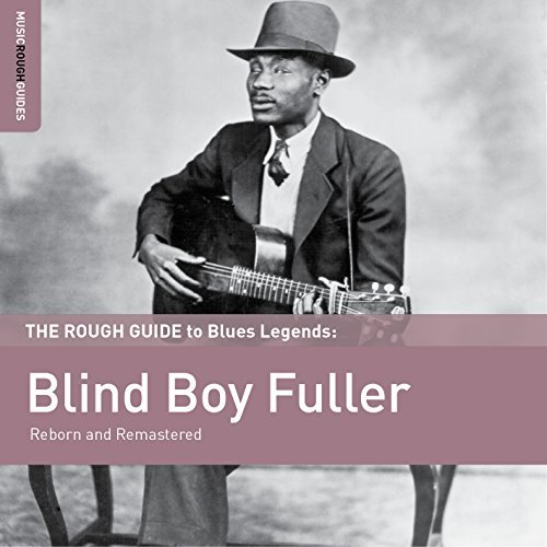 Blind Boy Fuller Rough Guide To Blind Boy Fulle Rough Guide To Blind Boy Fulle
