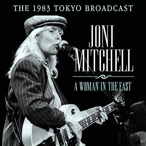 Joni Mitchell Woman In The East