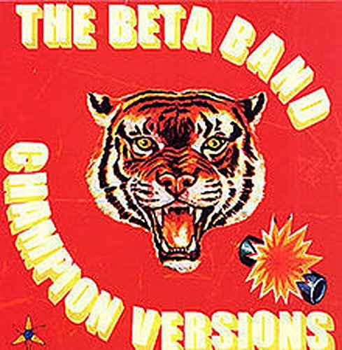 Beta Band Champion Versions Champion Versions