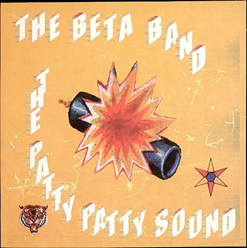 Beta Band Patty Patty Sound Patty Patty Sound