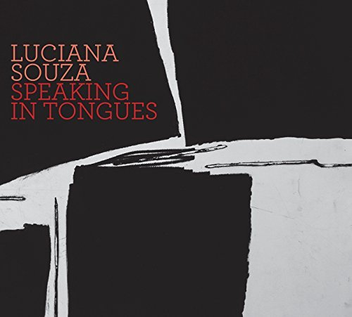 Luciana Souza Speaking In Tongues