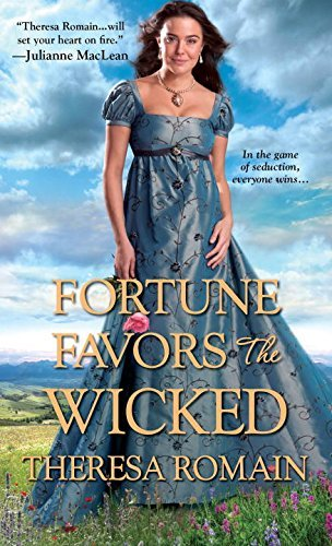 Theresa Romain Fortune Favors The Wicked