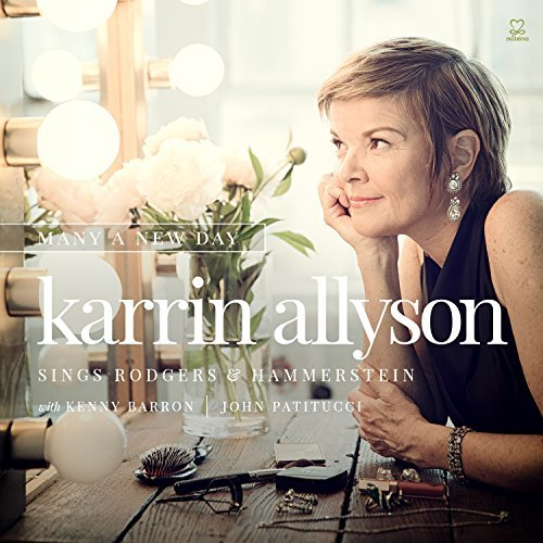 Karrin Allyson Many A New Day Karrin Allyson Sings Rodgers & Hammerstein