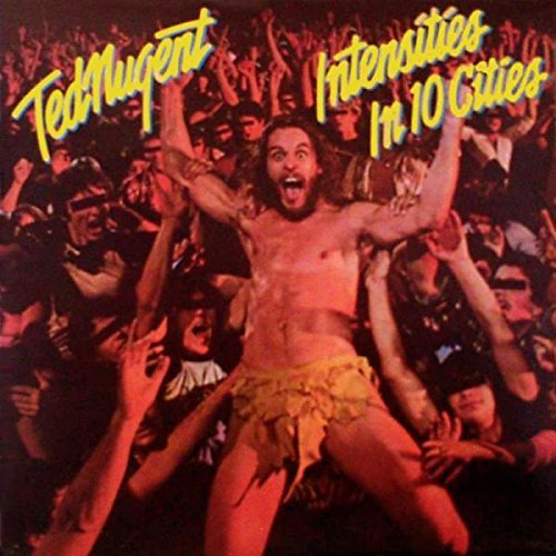 Ted Nugent Intencities In 10 Cities Import Gbr