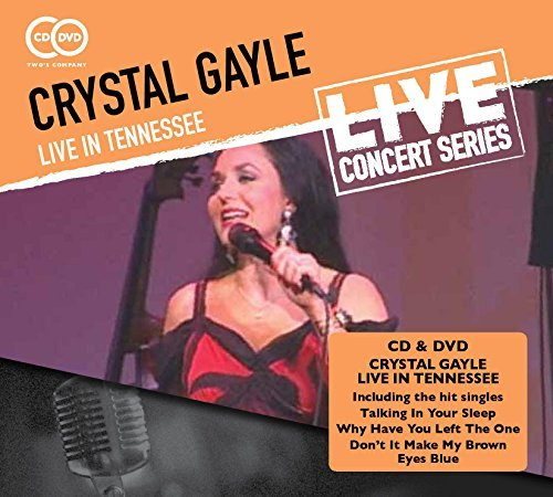 Crystal Gayle Live In Tennessee