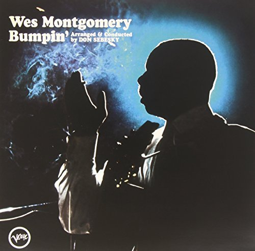 Wes Montgomery Bumpin' Bumpin'