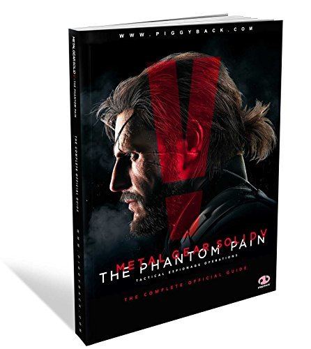 Piggyback Metal Gear Solid V The Phantom Pain The Complete Official Guide