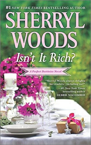 Sherryl Woods Isn't It Rich?