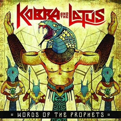 Kobra & The Lotus Words Of The Prophets Words Of The Prophets