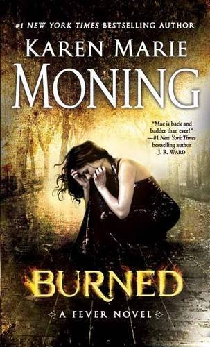 Karen Marie Moning Burned A Fever Novel