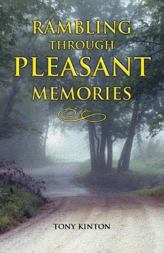 Tony Kinton Rambling Through Pleasant Memories
