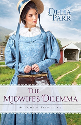 Delia Parr The Midwife's Dilemma