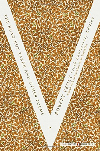 Robert Frost The Road Not Taken And Other Poems (penguin Classics Deluxe Edition)