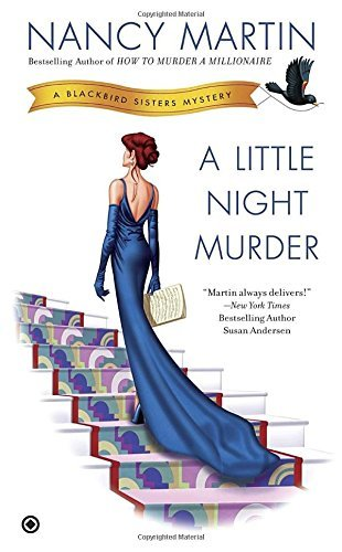 Nancy Martin A Little Night Murder A Blackbird Sisters Mystery