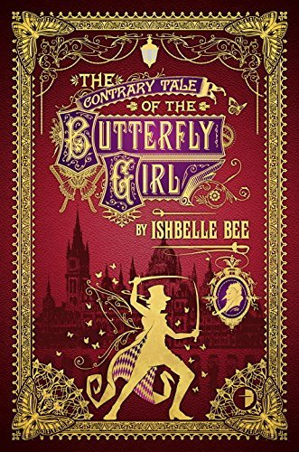Ishbelle Bee The Contrary Tale Of The Butterfly Girl From The Peculiar Adventures Of John Lovehart Es
