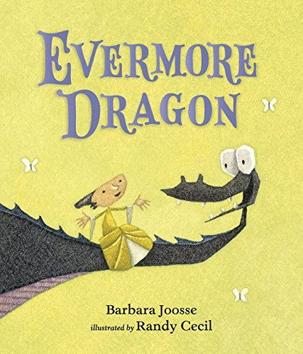 Barbara Joosse Evermore Dragon