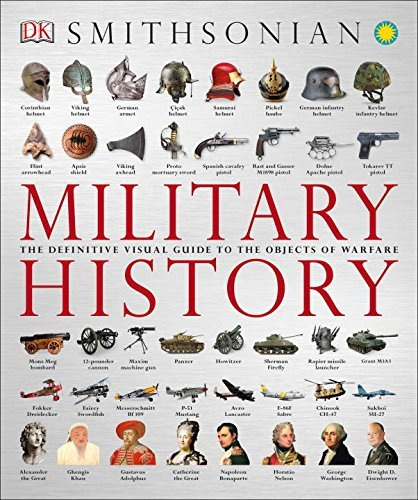 Dk Publishing Military History The Definitive Visual Guide To The Objects Of War
