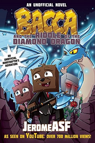Jerome Asf Bacca And The Riddle Of The Diamond Dragon An Unofficial Minecrafter's Adventure