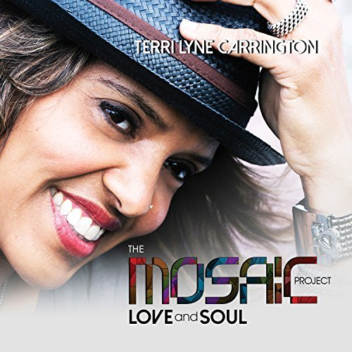 Terri Lyne Carrington Mosaic Project Love & Soul
