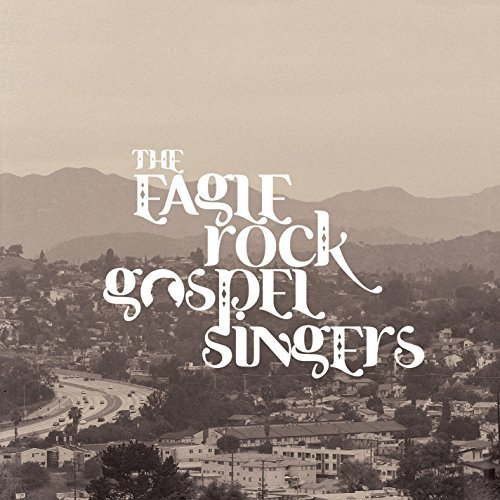 Eagle Rock Gospel Singers Heavenly Fire