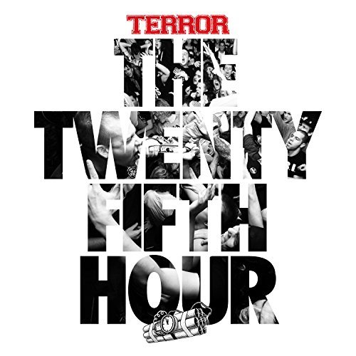 Terror 25th Hour