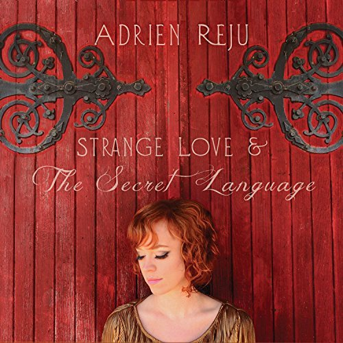 Adrien Reju Strange Love & The Secret Lang Strange Love & The Secret Lang