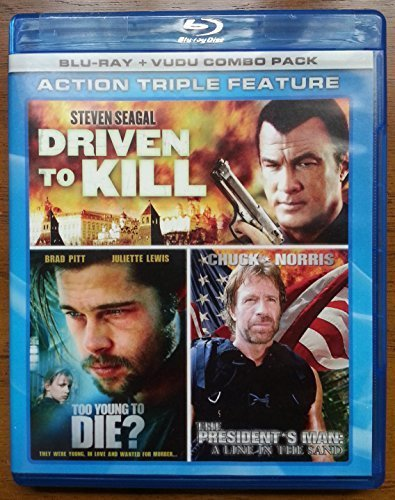 Driven To Kill Too Young To Die? President's Man A Line In The Sand Action Triple Feature
