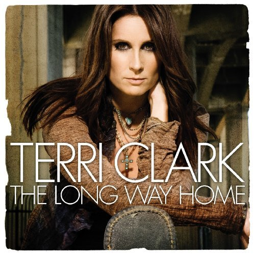 Terri Clark Long Way Home